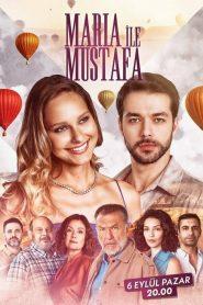 Maria ile Mustafa
